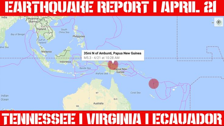Earthquake Report | April 21, 2016 | Tennessee | Virginia | Ecuador