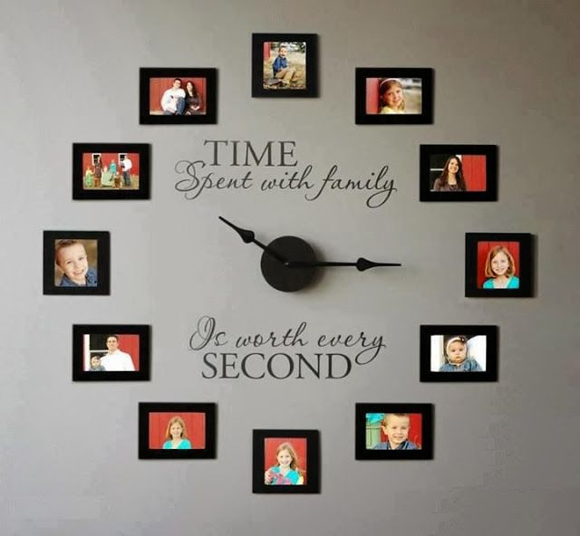 : what a lovely idea for a DIY clock. Time spent with family is worth every second, with pictures of family.
