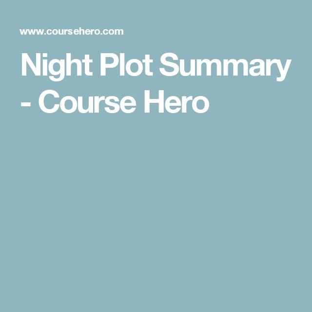 Night Plot Summary - Course Hero