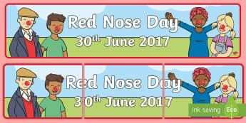 Red Nose Day Friday 30th June Display Banner - Australian English Curriculum: Red Nose Day, red nose day, display banner, red nose day 30th june 20