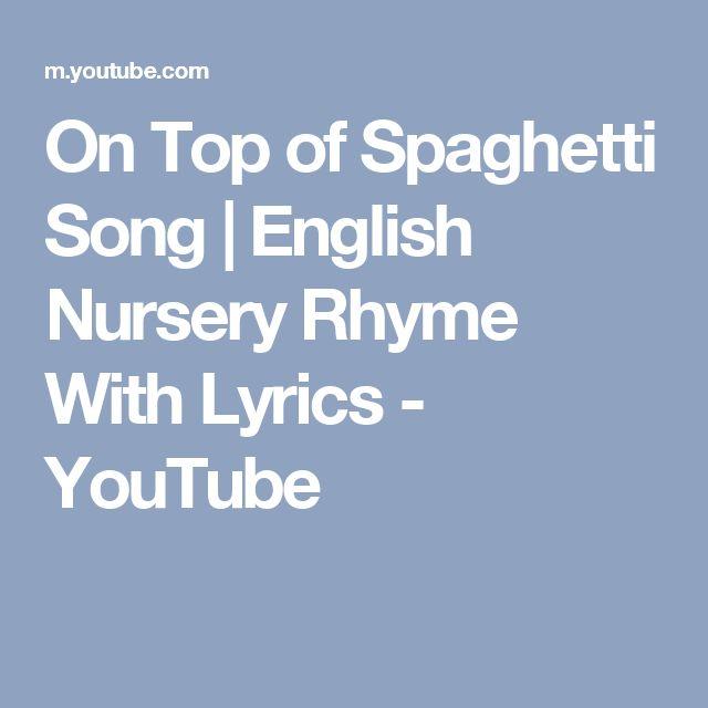 On Top of Spaghetti Song   English Nursery Rhyme With Lyrics - YouTube