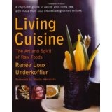 Living Cuisine: The Art and Spirit of Raw Foods (Avery Health Guides) (Paperback)By Renée Loux