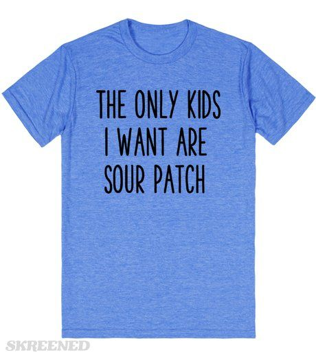 The Only Kids I Want | Unisex Blue tee  #Skreened