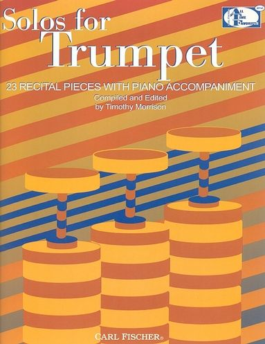 Solos for Trumpet: 24 Recital Pieces with Piano Accompaniment