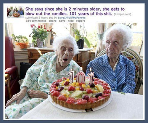 101 years of this shit... hahaha thanks em!! had my laugh for the day!