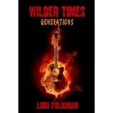 Generations: Wilder Times (Kindle Edition)By Lori Folkman