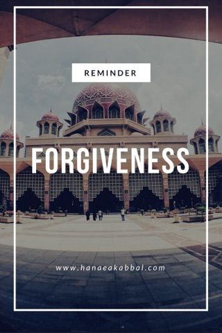 FORGIVENESS - A Friday reminder. Why forgiveness?