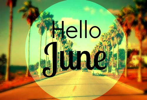Hello June quotes quote months june hello june june quotes