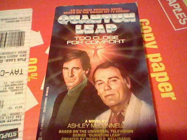 Quantum Leap : Too Close for Comfort by Ashley McConnell (1993, Paperback)