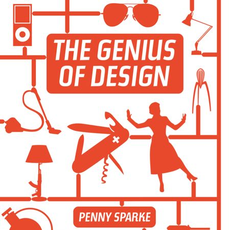 The Genius of Design by Penny Sparke