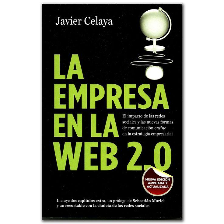 Libro La empresa en la web 2.0 -  Javier Celaya - Grupo Planeta  http://www.librosyeditores.com/tiendalemoine/3530-la-empresa-en-la-web-20-9788498751734.html  Editores y distribuidores