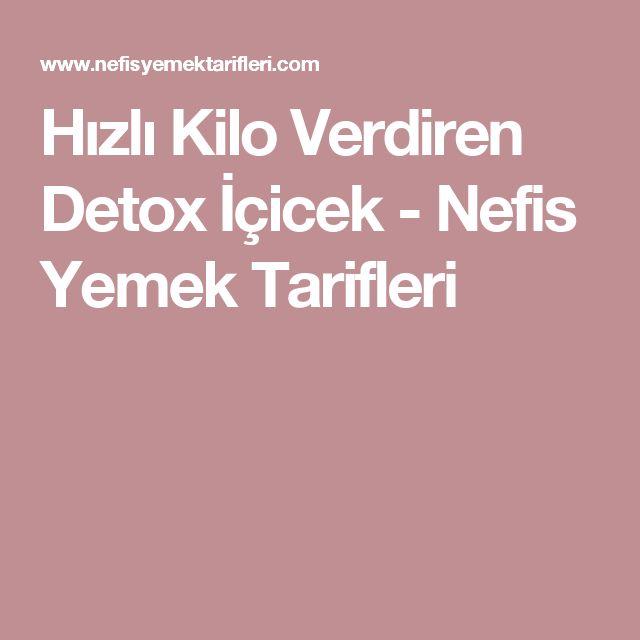 Hızlı Kilo Verdiren Detox İçicek - Nefis Yemek Tarifleri