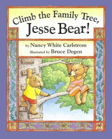 Climb The Family Tree, Jesse Bear! Jessie Bear meets his extended family at a reunion and learns where he fits among his relatives, and his family's past and present.