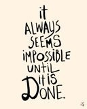 right? Remember This, Life, Nelson Mandela, Motivation, Truths, So True, Final Weeks, Impossible, Inspiration Quotes