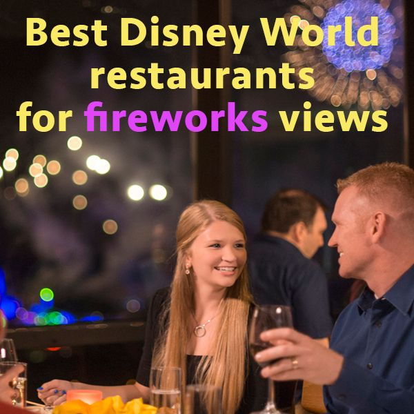 Tips & a list of the best dining options for viewing nighttime shows at the Magic Kingdom and Epcot - Wishes & Illuminations