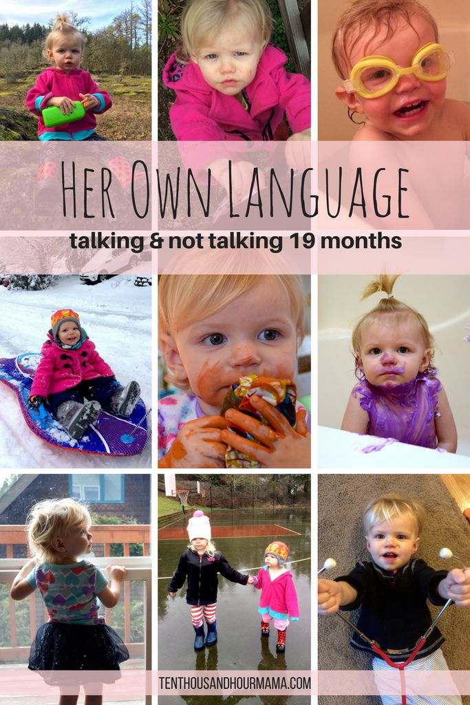 Language and talking milestones // 19 month old toddler with her own  language // Ten Thousand Hour Mama | Living Motherhood Group Board |  Pinterest | ...