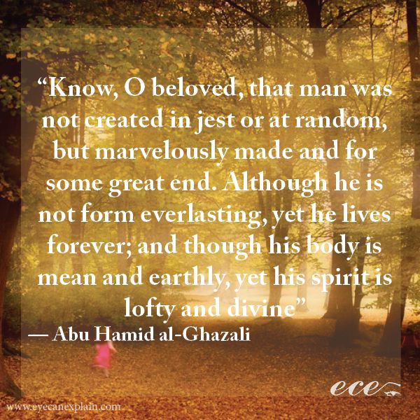 14 Inspirational Quotes by Middle Eastern Poets to Live by in 2014 - Abu Hamid al-Ghazali