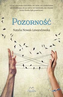 Pozorność - Natalia Nowak-Lewandowska #booksmylove #books #książki #recenzje #review