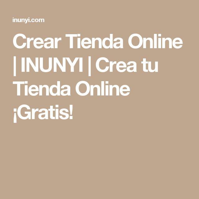Crear Tienda Online   INUNYI   Crea tu Tienda Online ¡Gratis!