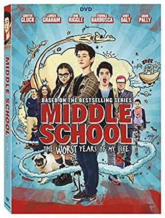 Rob Riggle & Griffin Gluck & Steve Carr-Middle School: The Worst Years Of My Life