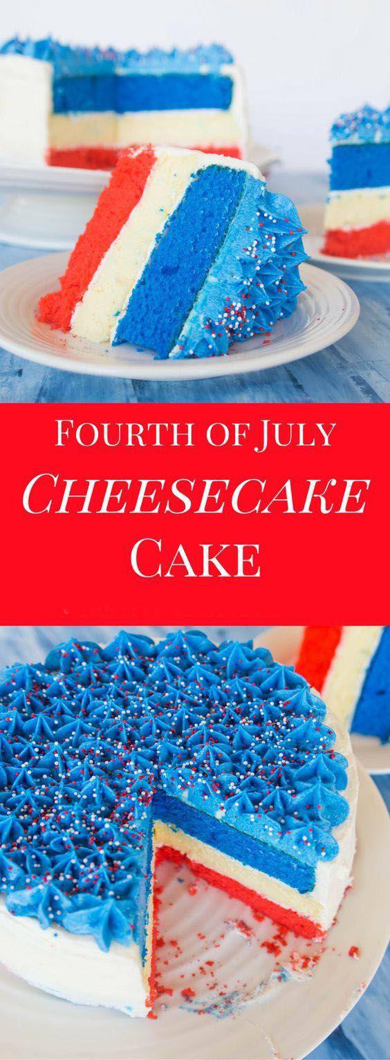 Fourth Of July Cheesecake Cake cheesecake desserts cake
