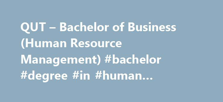 Human Resources – Business – Transfer to UOIT Bachelor of Commerce (Hons)