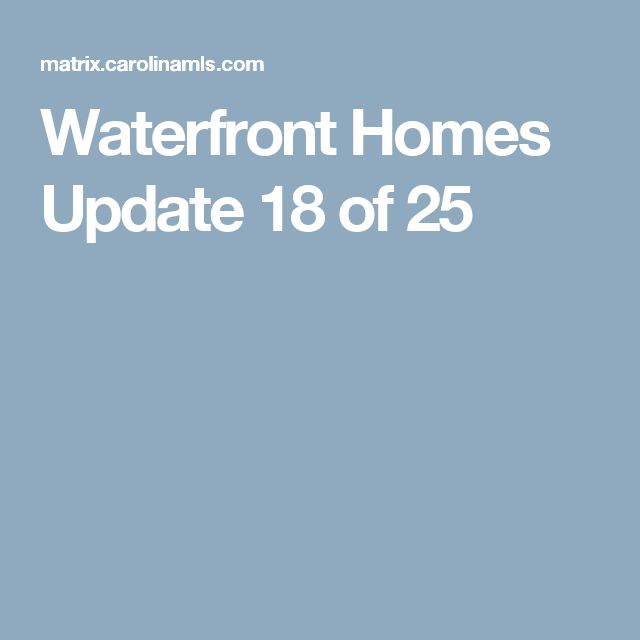 Waterfront Homes Update  18 of 25