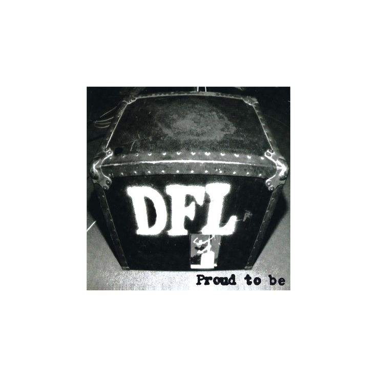 Dfl - Proud to be (20th anniversary edition (Vinyl)