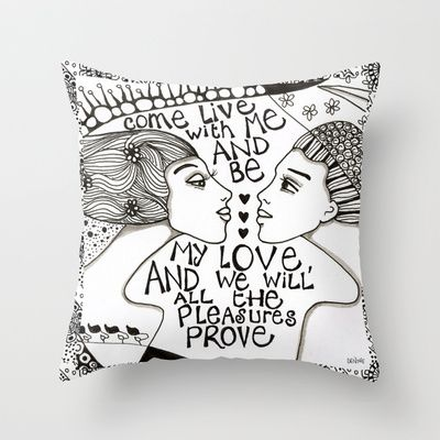 Come live with me and be my love Throw #Pillow by #denthe - $20.00
