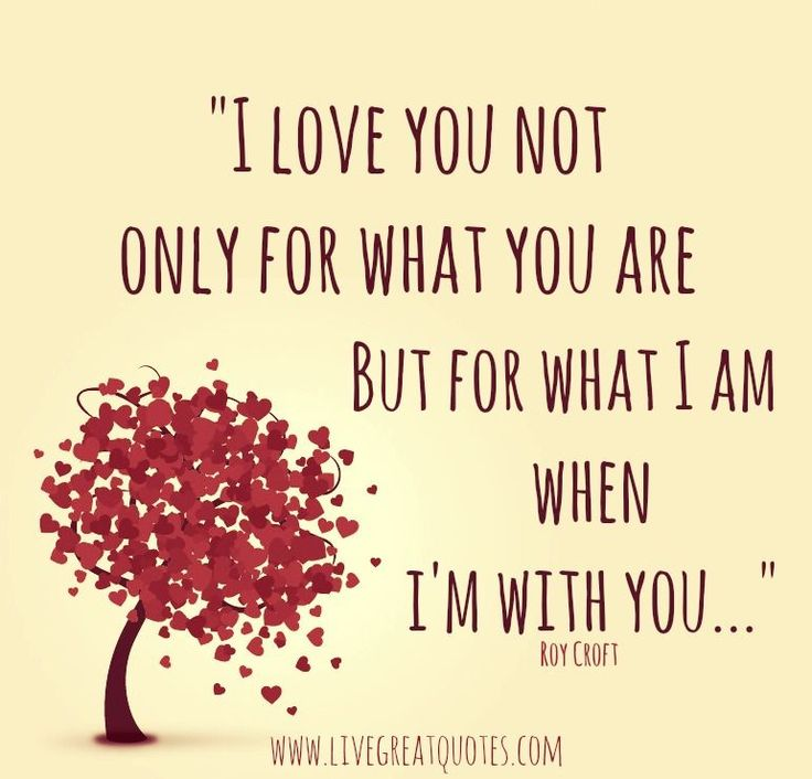 I Love You For What I Am When I Am With You love love quotes quotes quote love sayings love image quotes love quotes with pics love quotes with images love quotes for tumblr love quotes for facebook