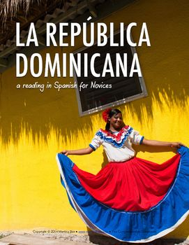 Reading: The Dominican Republic / La República Dominicana (Spanish language)