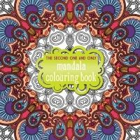 Second One and Only Mandala Colouring Book: Second Mandala C