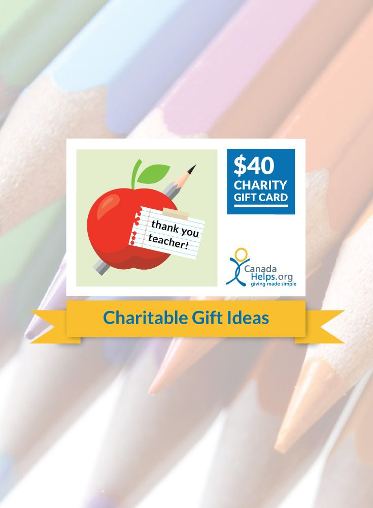 Summer and the end of the school year is almost here! Say thanks to an inspiring teacher with a CanadaHelps Charity Gift Card and give the gift of giving.