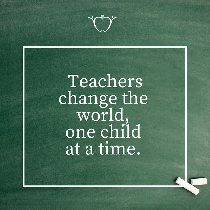 Repin if you agree! Teachers change the world, one child at a time. #WeLoveTeachers #TeachersPayTeachers
