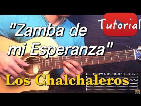 Zamba De Mi Esperanza Los Chalchaleros Tutorial Cover Guitarra