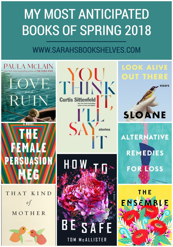 My Most Anticipated Books of Spring 2018 #reading #book #bookish #bookworms #booklovers #booklist