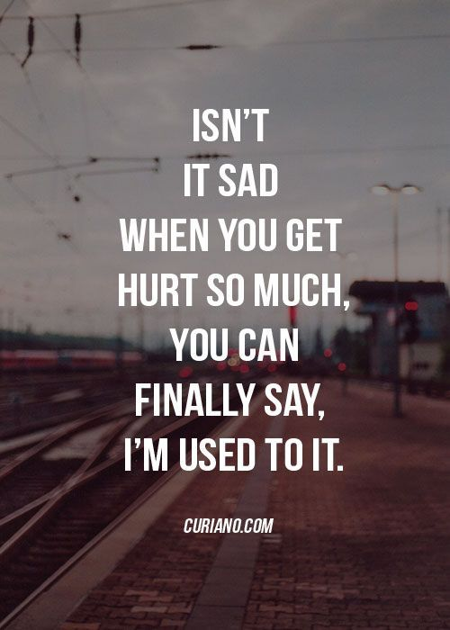 """""""You can finally say I'm used to it."""""""