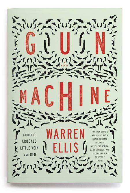 Gun Machine // des. Keith Hayes