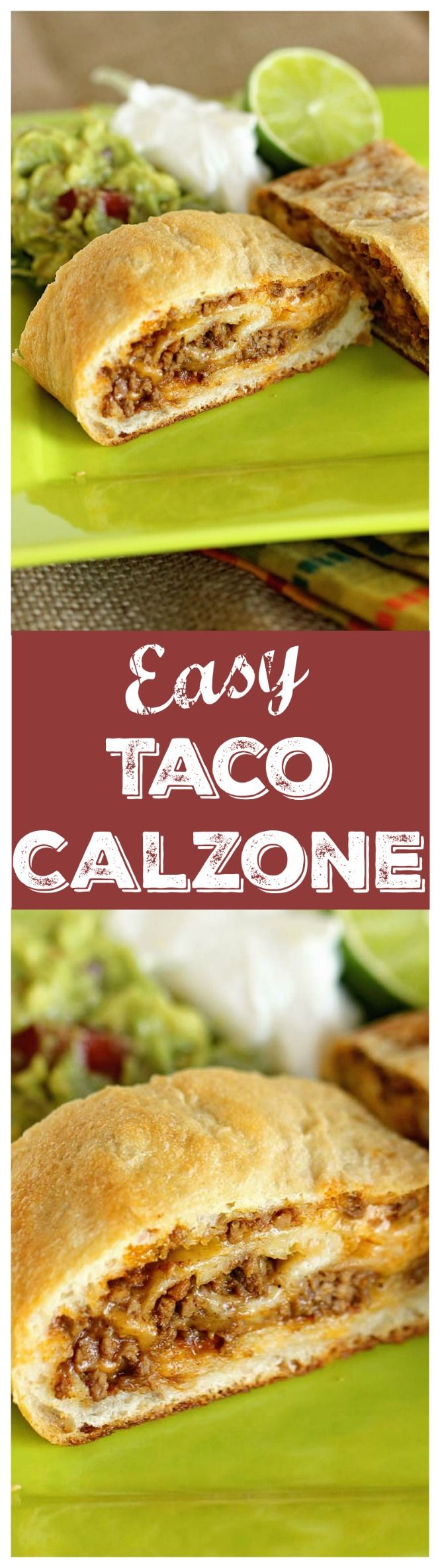 Easy Taco Calzone - A quick and easy weeknight dinner idea using refrigerated pizza dough, taco ground beef filling, and cheese! It's a super kid-friendly meal idea!