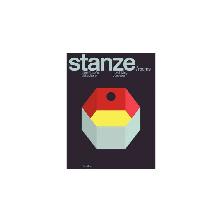 Stanze/Rooms : Novel Living Concepts (Hardcover) (Beppe Finessi)