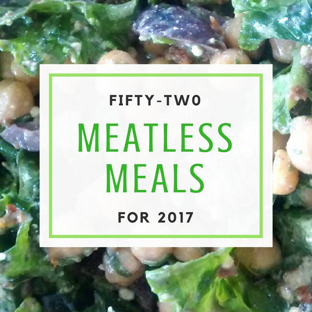 52 Meatless Meals for 2017