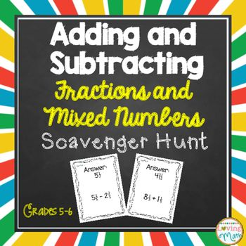 Mixed Numbers Addition and Subtraction Scavenger Hunt