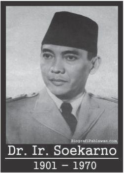 """Ir. Soekarno """"Presiden Pertama Republik Indonesia"""""""