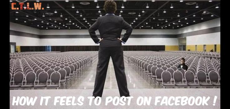 How it feels when I post something on Facebook ... ..who agrees?