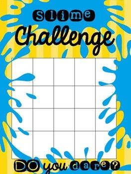 Do you want to challenge your students? Ask them if they want to take a risk. Ask them to complete this Slime Challenge... How? Well, tell your students that you want to do a real slime with them in one of your classes but first they have to complete this 20-day challenge.