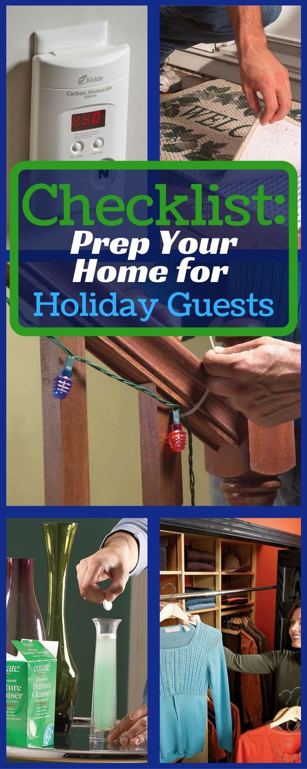 Before family and friends descend on your home for the holidays, make sure you're prepared. With these fix-ups, decorating ideas and safety tips, you'll be ready for anything when the doorbell rings!