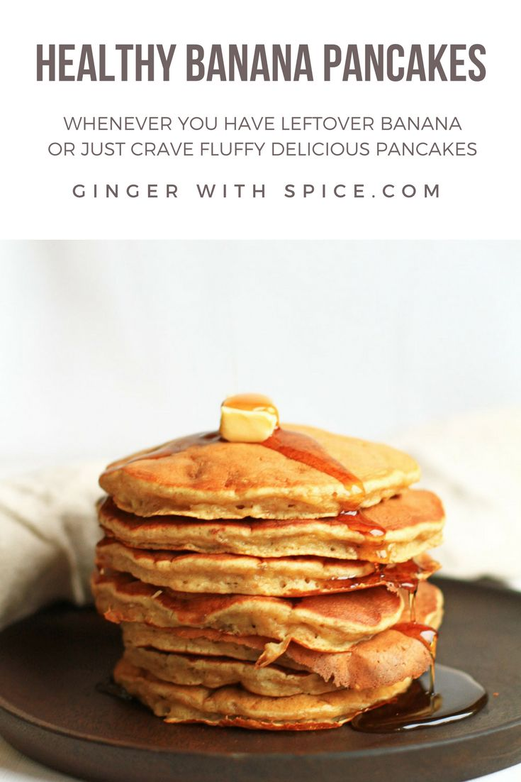 The all American breakfast made a little healthier, but equally delicious. Fluffy and a yummy flavor of banana. Click to find the recipe.