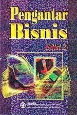 PENGANTAR BISNIS EDISI 2 – Indriyo Gitosudarmo