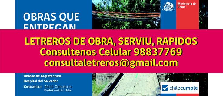LETREROS DE OBRA, SERVIU, PERMISOS DE EDIFICACION, Cel 98837769