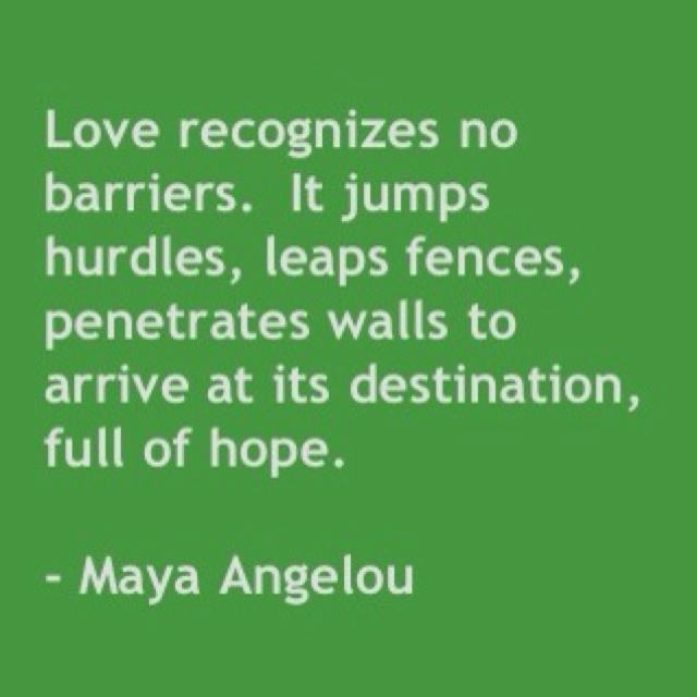 Love Knows No Boundaries Wonderful Words Love Yourself Quotes